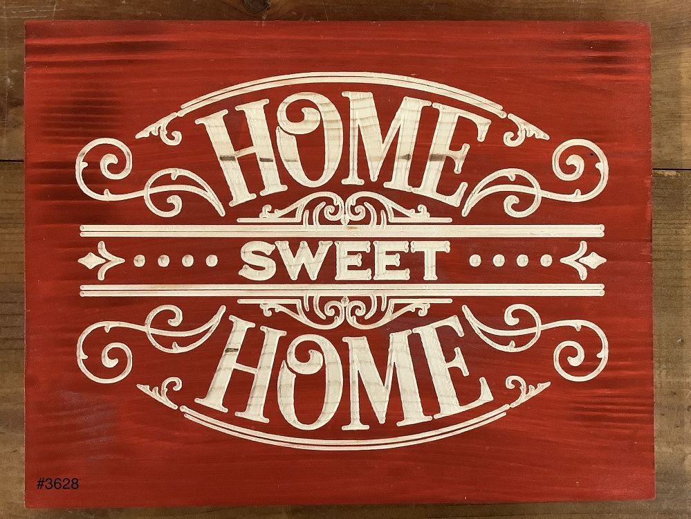 """""""Home Sweet Home"""" Sign"""