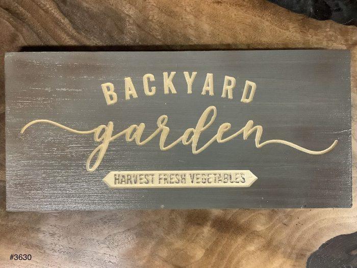 """Backyard Garden"" Sign"