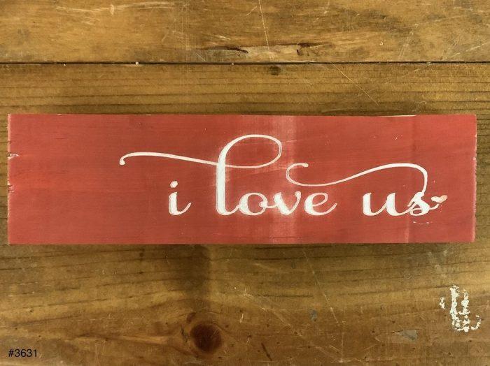 """i love us"" Sign"